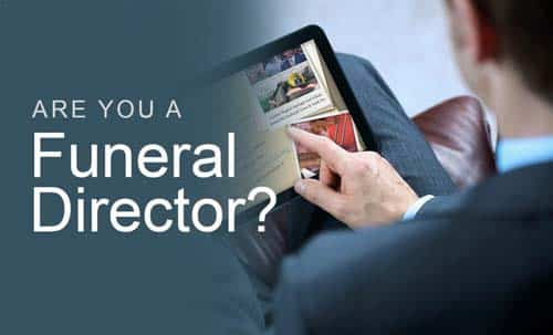 Are you a funeral director?